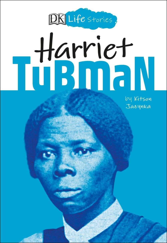 DK Children DK Life Stories: Harriet Tubman