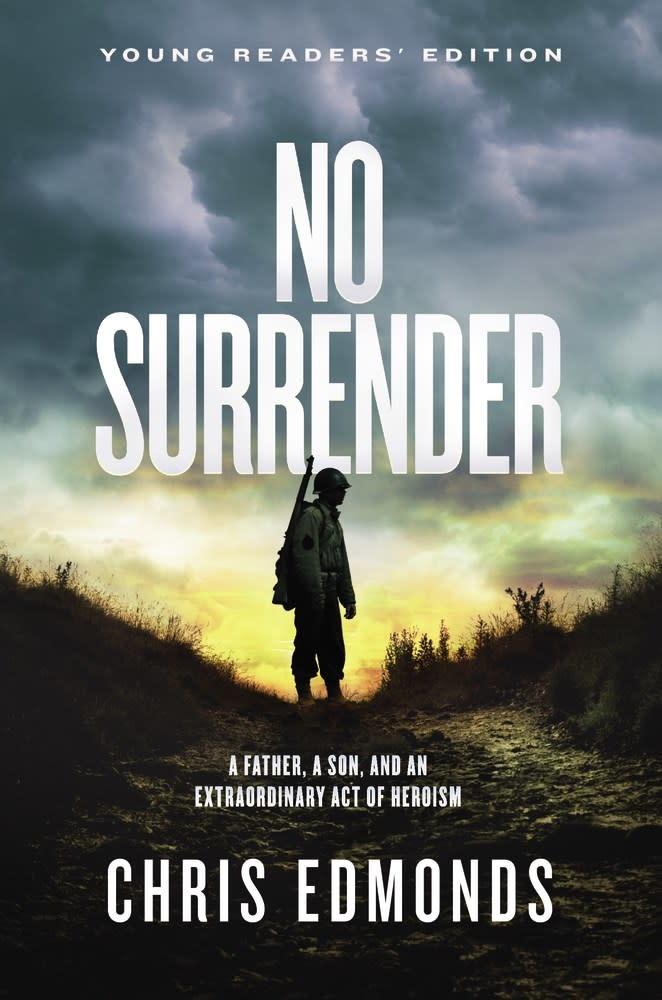 HarperCollins No Surrender (Young Readers' Ed.) [Roddie Edmonds]