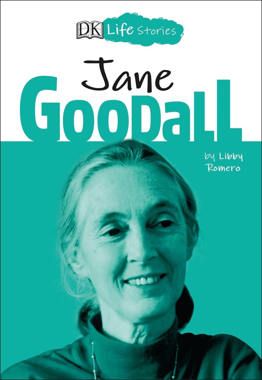 DK Children DK Life Stories: Jane Goodall