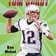 Henry Holt and Co. (BYR) Epic Athletes: Tom Brady