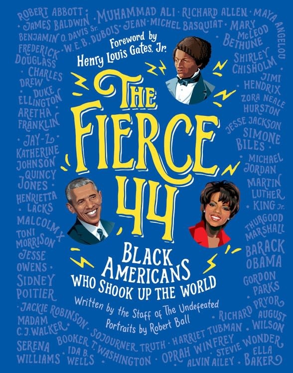 HMH Books for Young Readers The Fierce 44: Black Americans Who Shook Up the World