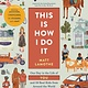 Chronicle Books This Is How I Do It: ...59 Real Kids from Around the World