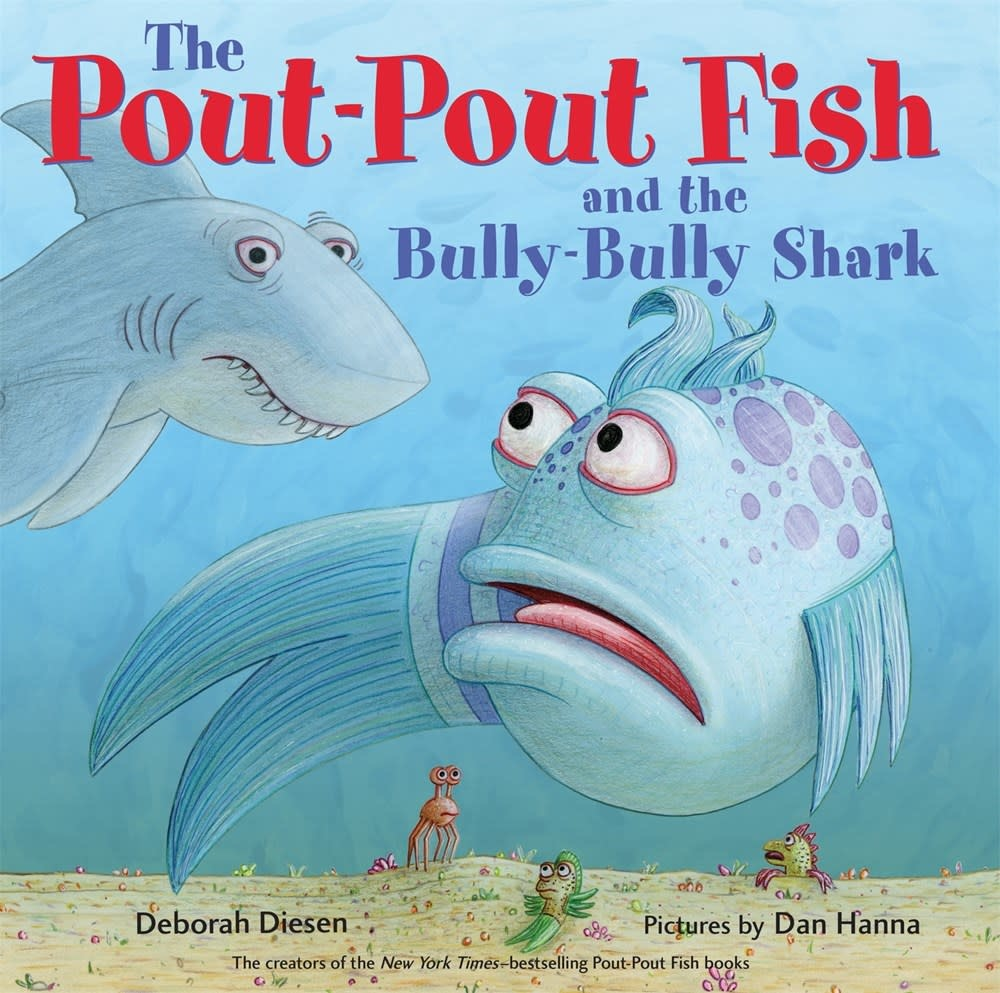 Farrar, Straus and Giroux (BYR) The Pout-Pout Fish and the Bully-Bully Shark