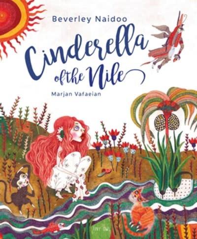 Tiny Owl Publishing Cinderella of the Nile