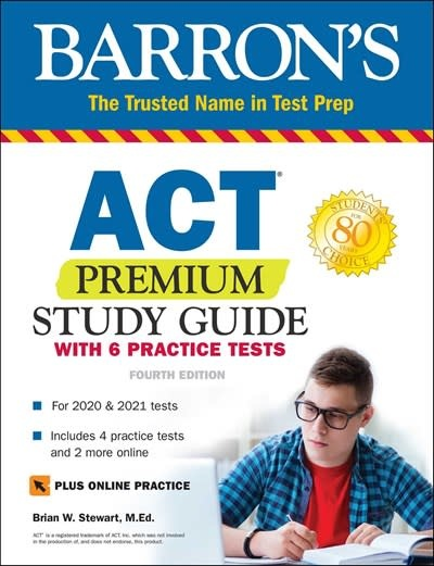 Barrons Educational Series ACT Premium Study Guide with 6 Practice Tests