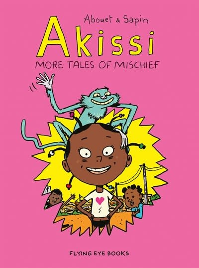 Flying Eye Books Akissi: More Tales of Mischief