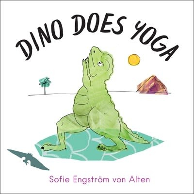 North Atlantic Books Dino Does Yoga