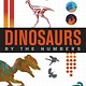 HMH Books for Young Readers By the Numbers: Dinosaurs
