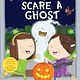 Knopf Books for Young Readers How to Scare a Ghost