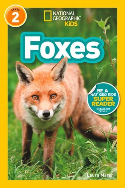 National Geographic Children's Books National Geographic Readers: Foxes (L2)