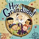 Random House Books for Young Readers Hey Grandude!