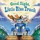 HMH Books for Young Readers Little Blue Truck: Good Night, Little Blue Truck