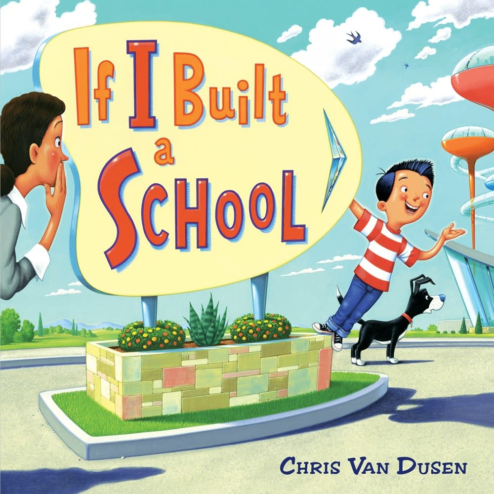 Dial Books If I Built a School