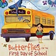 Sterling Children's Books Butterflies on the First Day of School