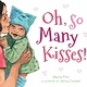 HMH Books for Young Readers Oh, So Many Kisses (Padded Board Book)