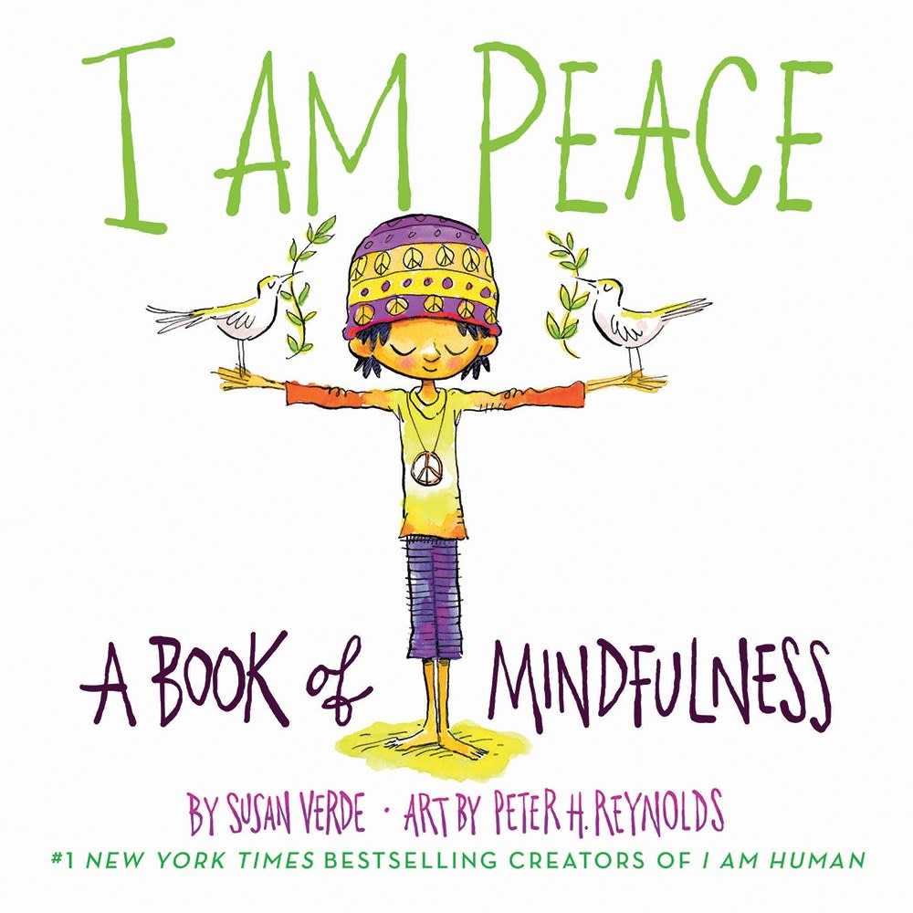Abrams Appleseed I Am Peace: A Book of Mindfulness