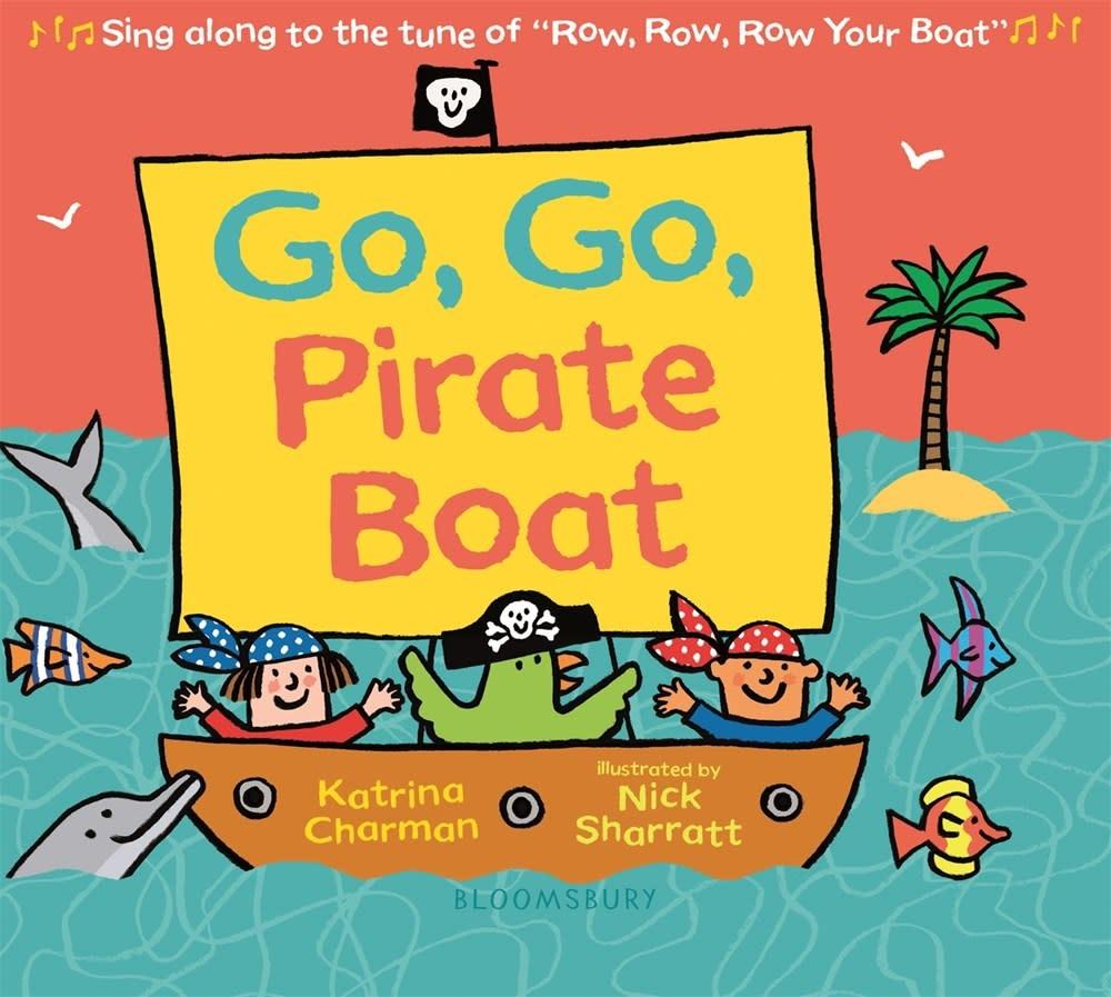 Bloomsbury Children's Books Go, Go, Pirate Boat
