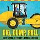 Candlewick Dig, Dump, Roll