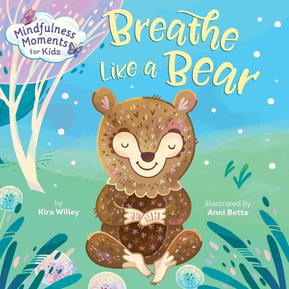 Rodale Kids Mindfulness Moments for Kids: Breathe Like a Bear (Board Book)