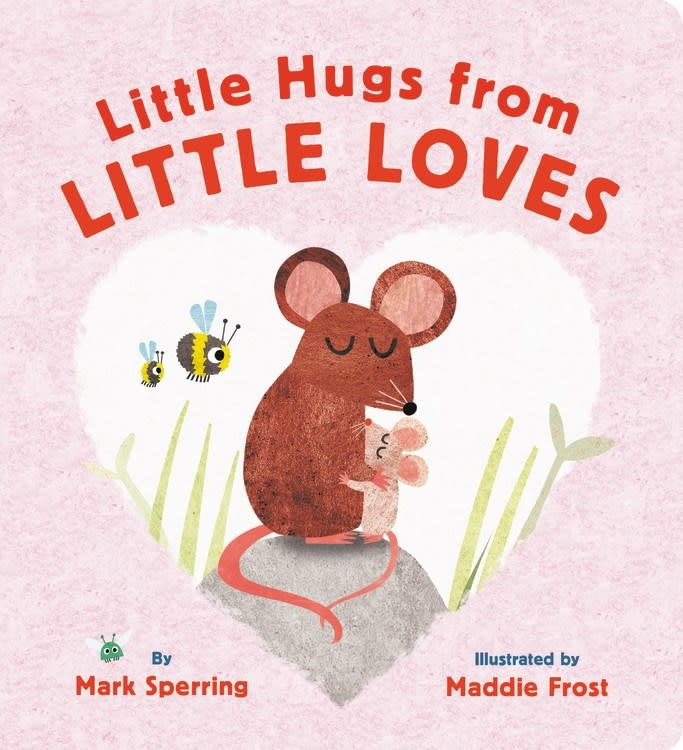 LB Kids The Littlest Things Give the Loveliest Hugs
