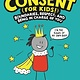 Little, Brown Books for Young Readers Consent (for Kids!): Boundaries, Respect, and Being in Charge of You