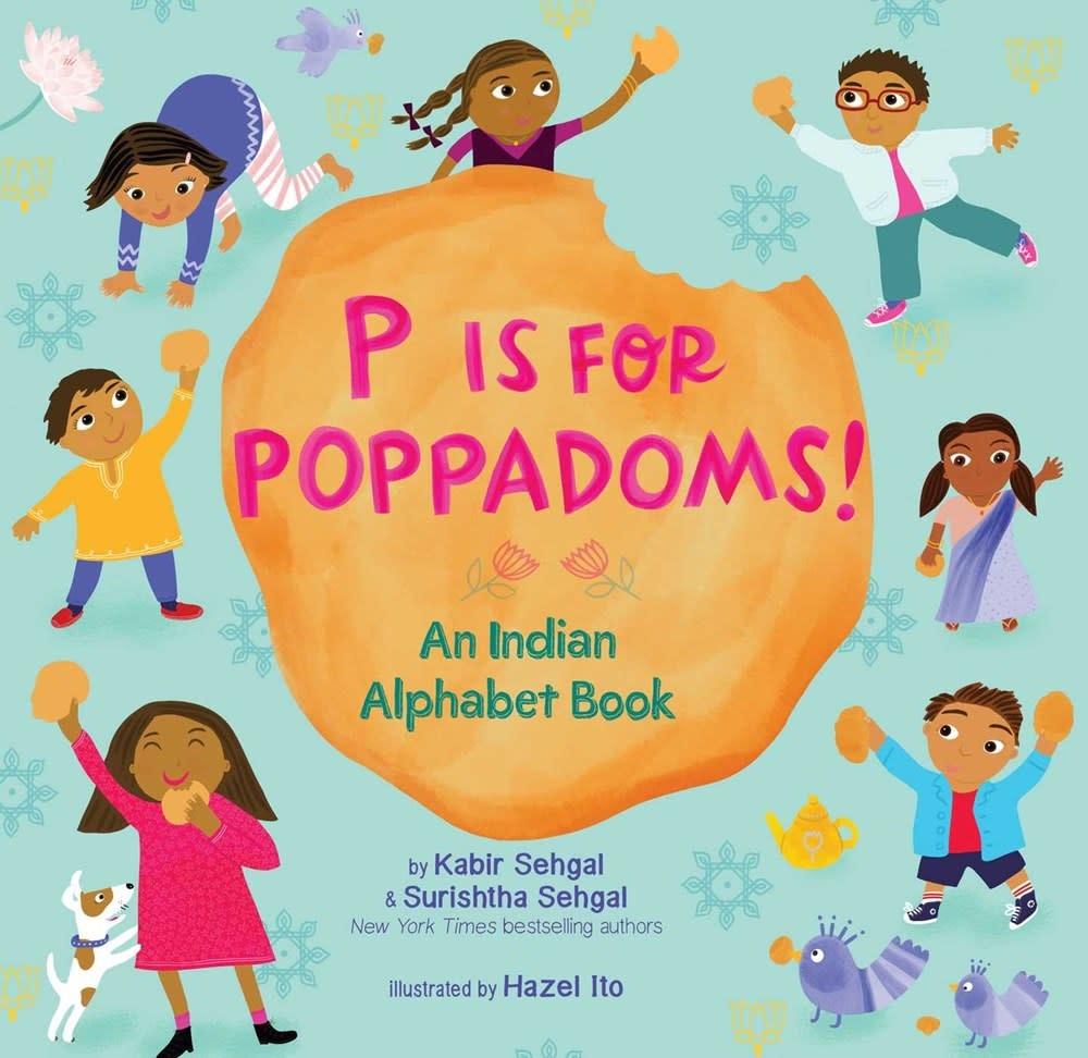 Beach Lane Books P Is for Poppadoms!: An Indian Alphabet Book