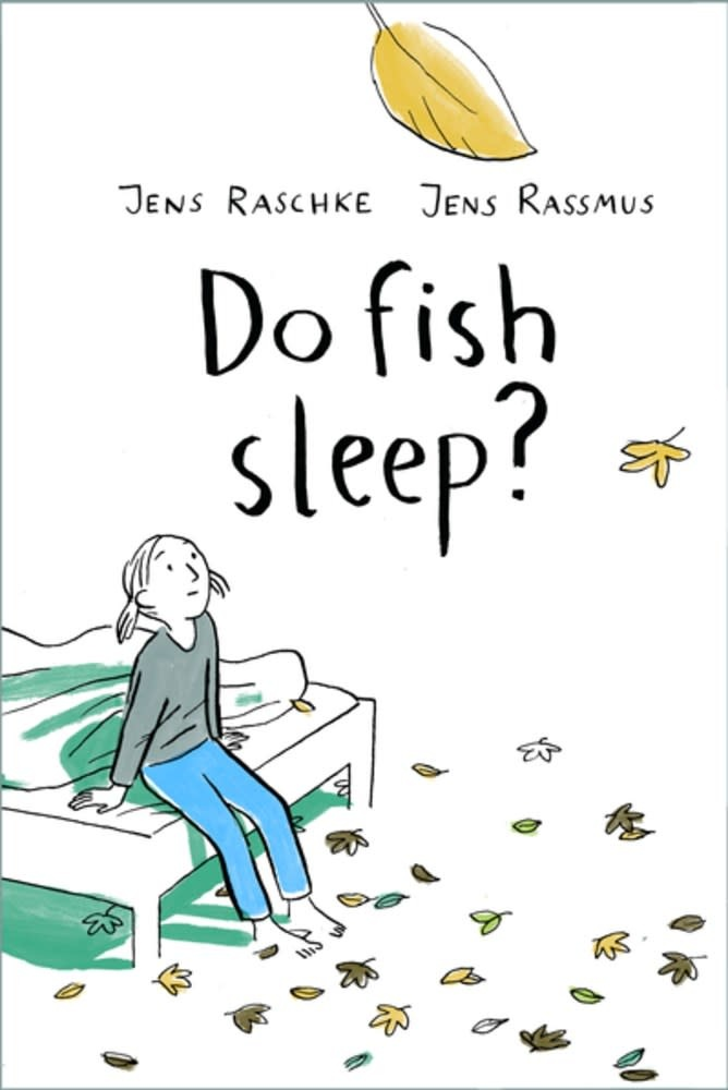 Enchanted Lion Books Do Fish Sleep?