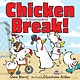Feiwel & Friends Chicken Break!: A Counting Book