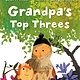 Candlewick Grandpa's Top Threes