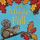 Greenwillow Books In the Middle of Fall
