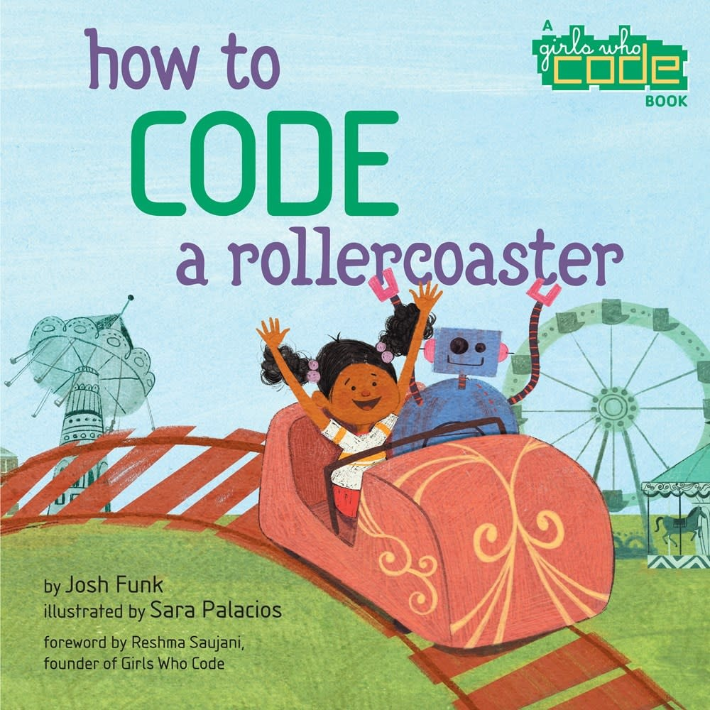 Viking Books for Young Readers How to Code a Rollercoaster