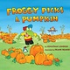 Viking Books for Young Readers Froggy Picks a Pumpkin