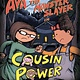 Sky Pony Ava the Monster Slayer: Cousin Power