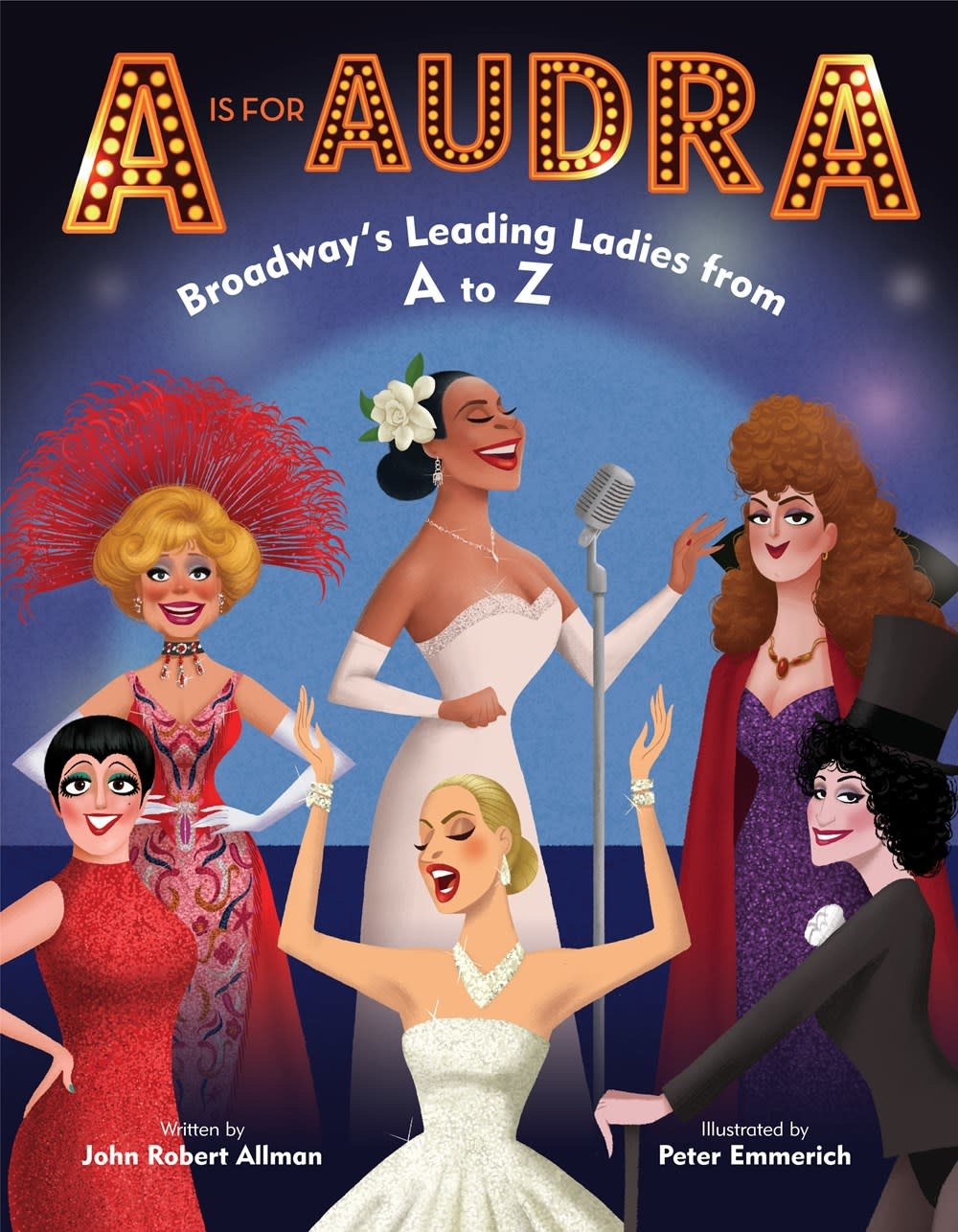 Doubleday Books for Young Readers A is for Audra: Broadway's Leading Ladies from A to Z