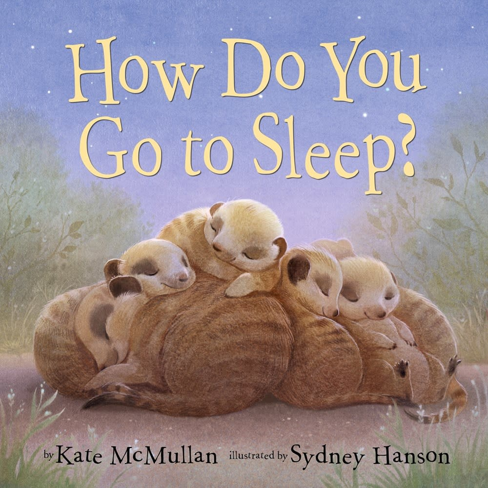 Knopf Books for Young Readers How Do You Go to Sleep?