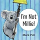 Knopf Books for Young Readers I'm Not Millie!
