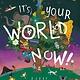 Pavilion Children's It's Your World Now!