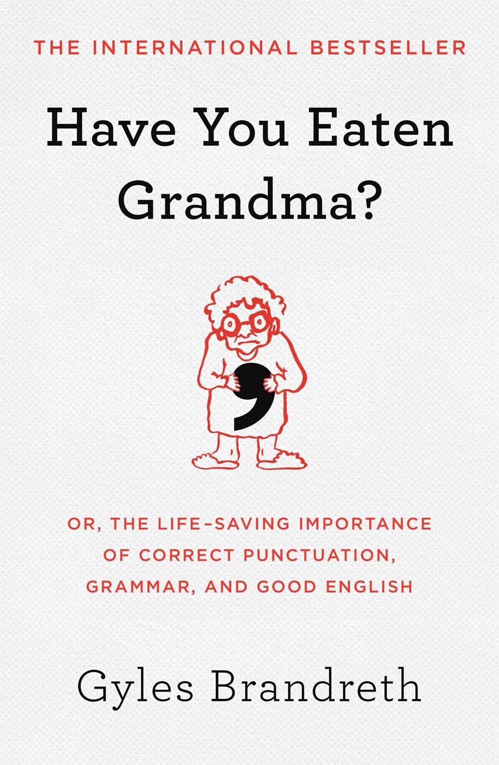 Atria Books Have You Eaten Grandma?