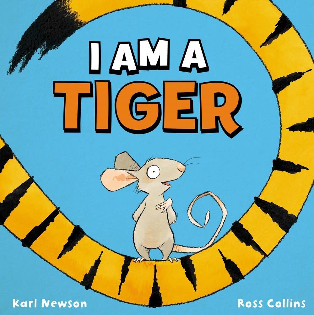 Scholastic Press I Am a Tiger