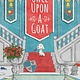Knopf Books for Young Readers Once Upon a Goat