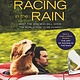 HarperCollins The Art of Racing in the Rain (Young Readers Movie Tie-In Ed.)