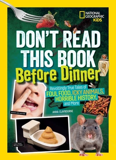 National Geographic Children's Books Don't Read This Book Before Dinner