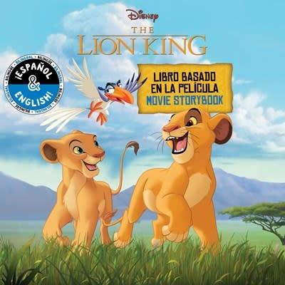 little bee books Disney The Lion King: Movie Storybook / Libro basado en la película (English-Spanish)