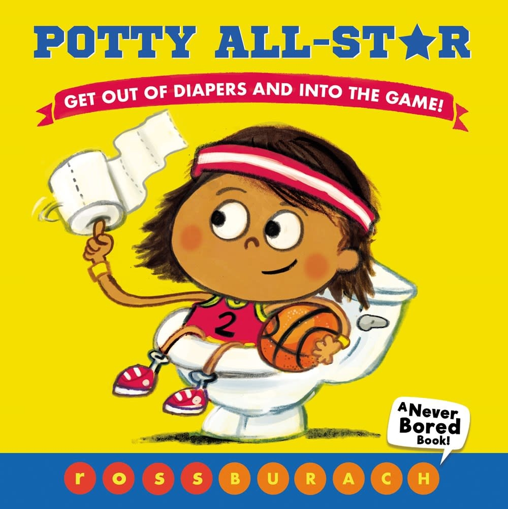 Scholastic Press Potty All-Star (A Never Bored Book!)