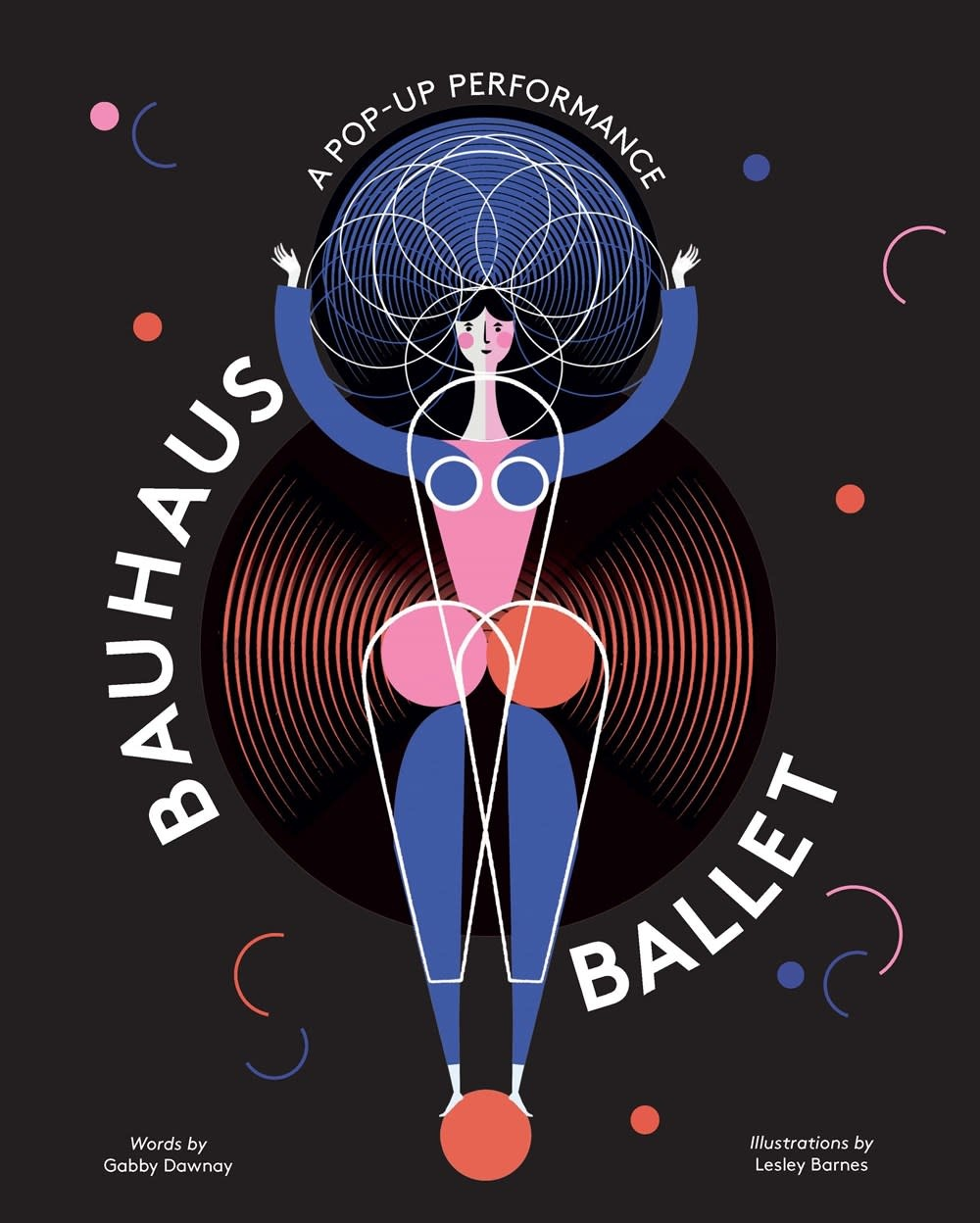 Laurence King Publishing Bauhaus Ballet: A Pop-Up Performance