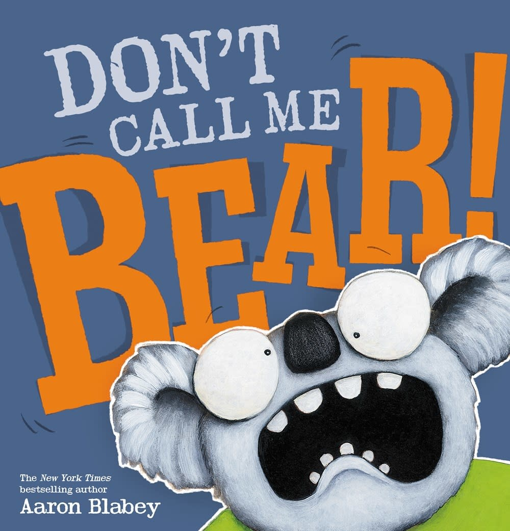 Scholastic Press Don't Call Me Bear!