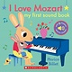 Cartwheel Books I Love Mozart: My First Sound Book
