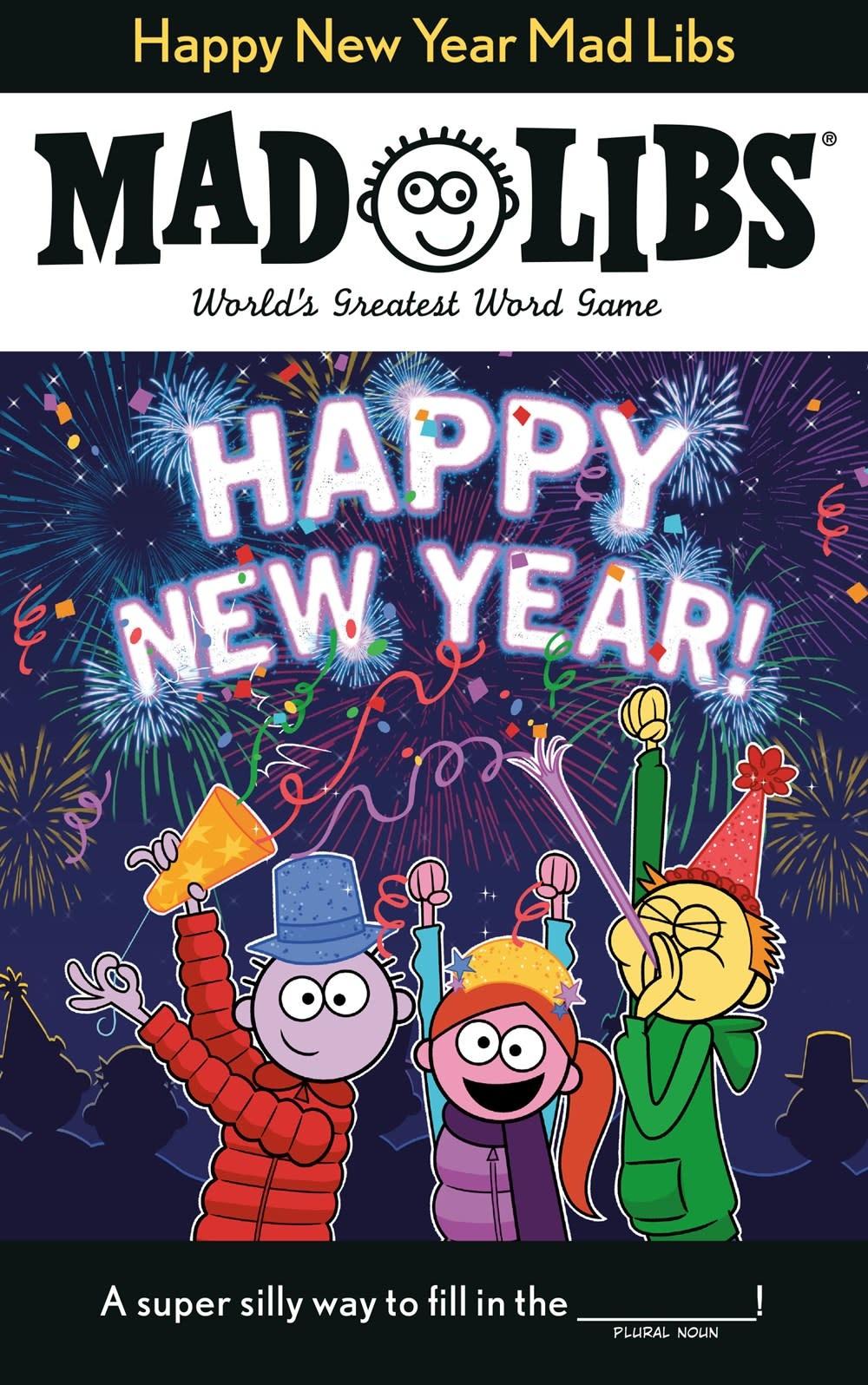 Mad Libs Mad Libs: Happy New Year