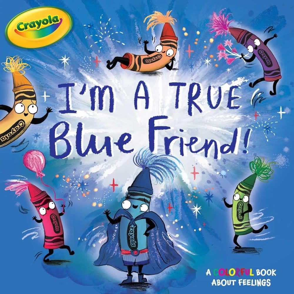Simon Spotlight Crayola: I'm a True Blue Friend!