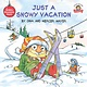 Random House Books for Young Readers Little Critter: Just a Snowy Vacation
